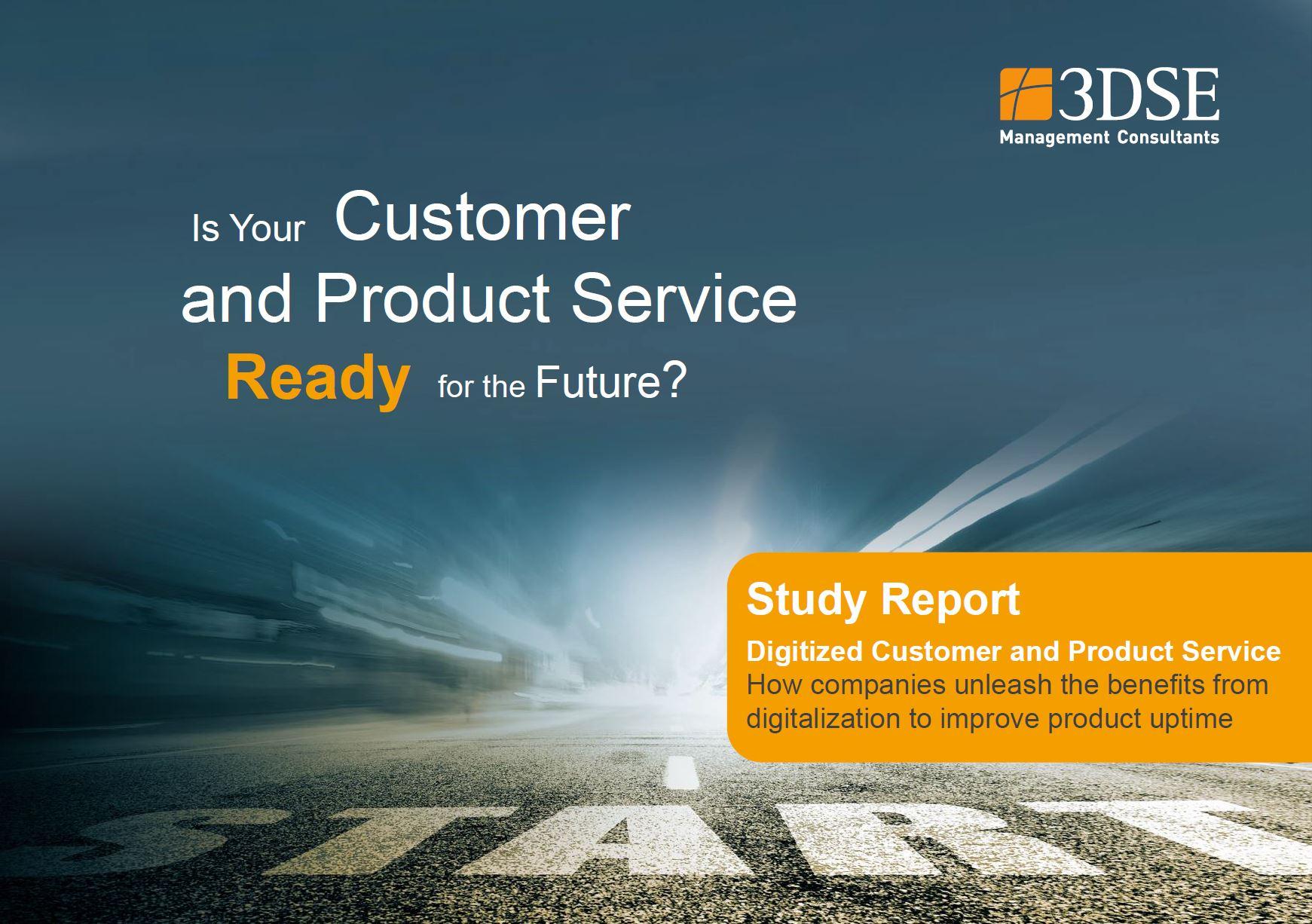 3DSE Kurzstudie - Ist Ihr Kunden- und Produktservice fit für die Zukunft?